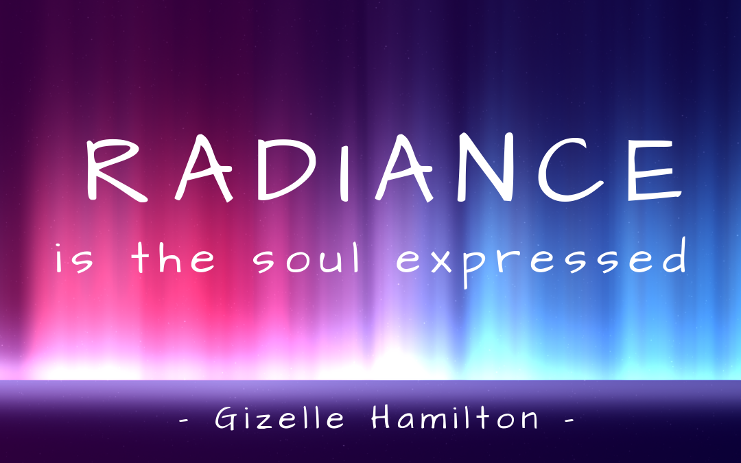 Six Traits of a Radiant Soul