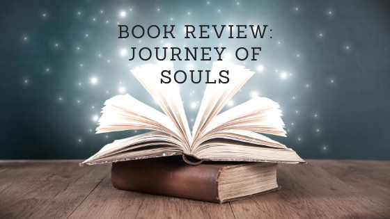 Book Review: Journey of Souls by Michael Newton